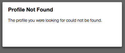 Profile not found error message box. The profile you are looking for could not be found.